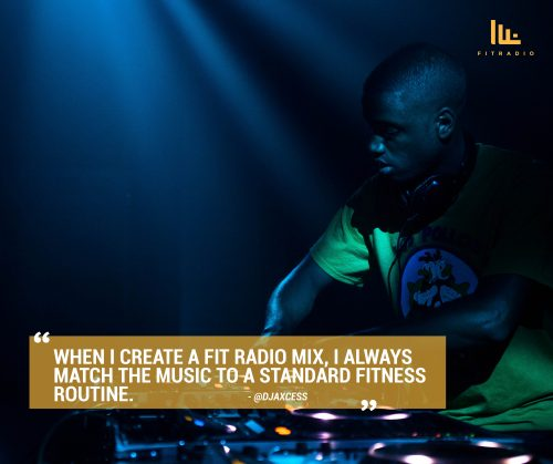 Fit Radio DJ - DJ AXCESS